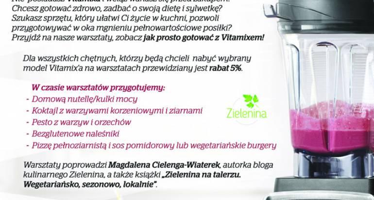 """Bezpłatne warsztaty kulinarne """"Gotuj z Vitamix'em"""" 26 września we Wrocławiu! :D"""